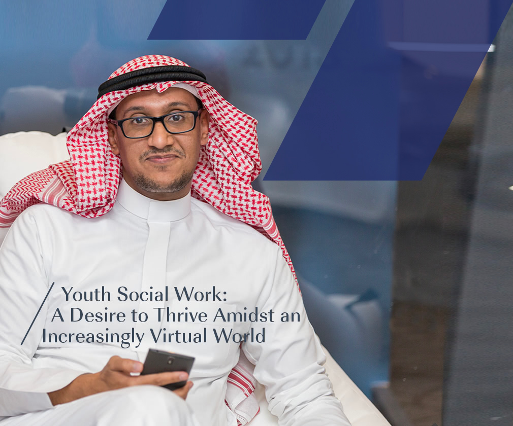 Youth Social Work: A Desire to Thrive Amidst an Increasingly Virtual World